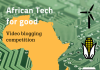 African-Tech-for-good-video-blogging-competition